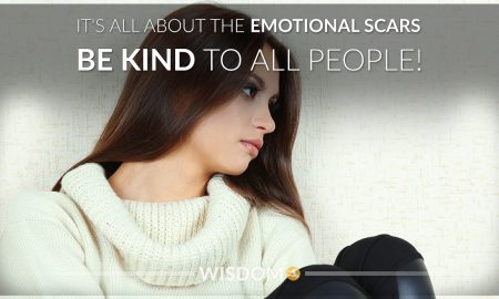 Emotional Scars Be Kind