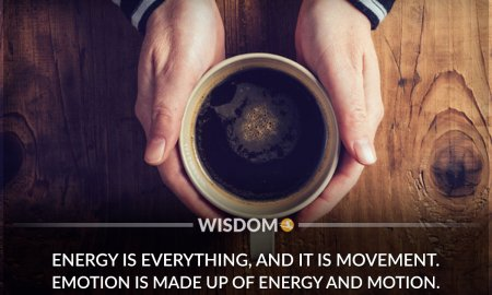 Energy Is Motion Emotion