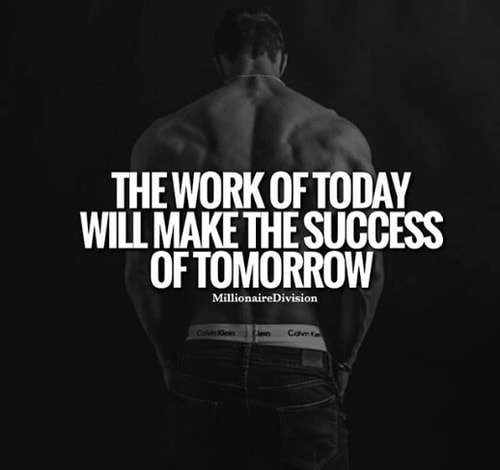 Work Today Success Tomorrow