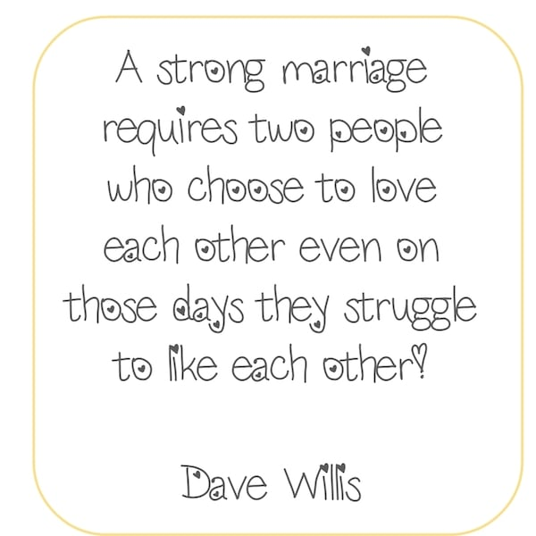Dave Willis Strong Marriage