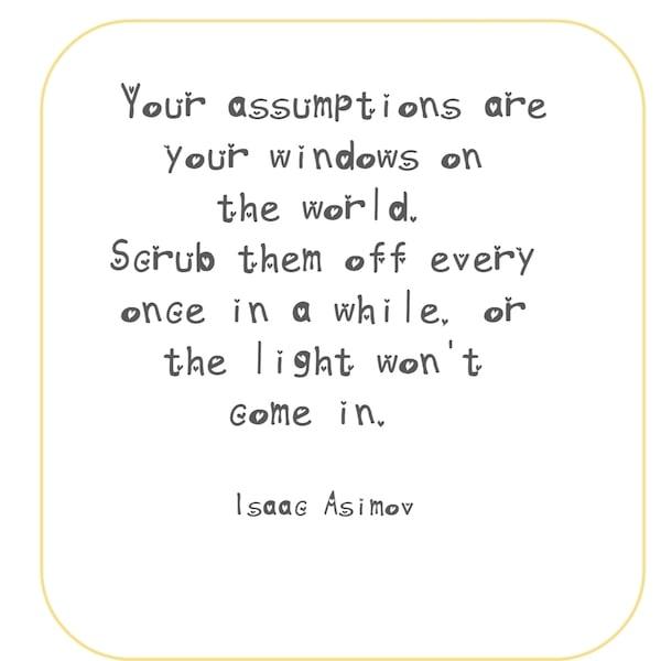 Isaac Asimov Assumptions